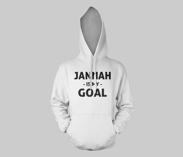 Jannah Is My Goal Hoodie - GetDawah Muslim Clothing