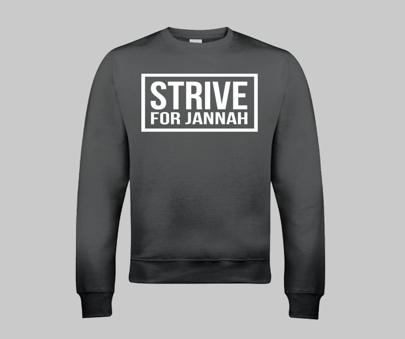 Strive For Jannah Sweatshirt - GetDawah Muslim Clothing