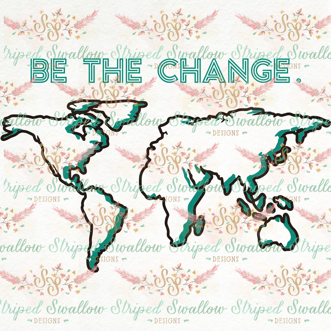 Be the Change Layered Digital Cut File