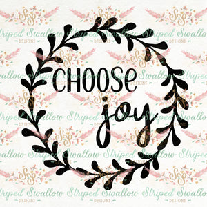 Choose Joy Digital Cut File