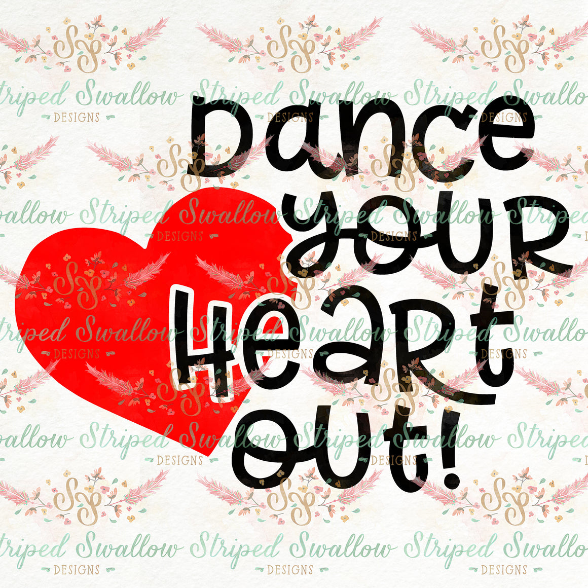 Dance Your Heart Out Layered Digital Cut File