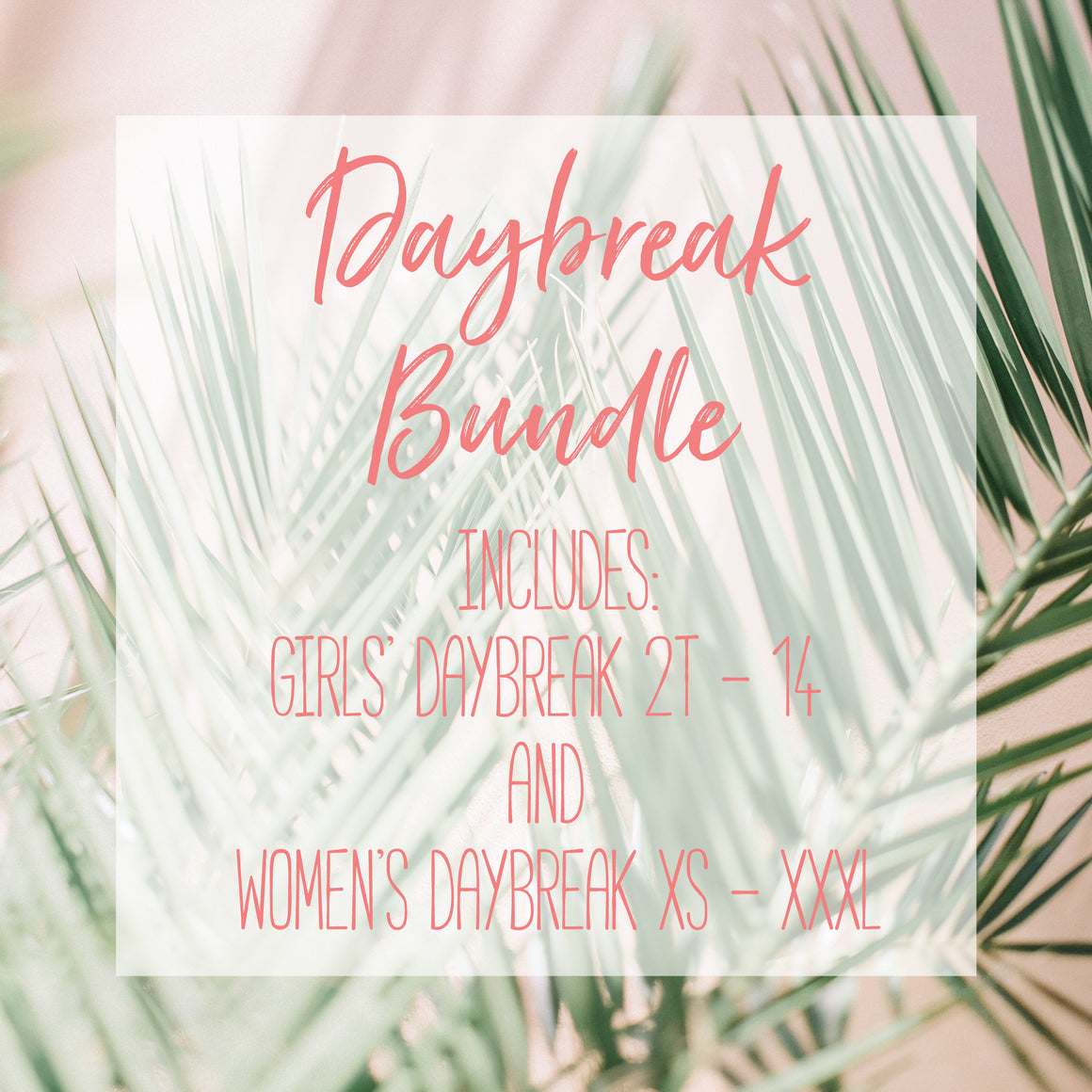 Daybreak Bundle