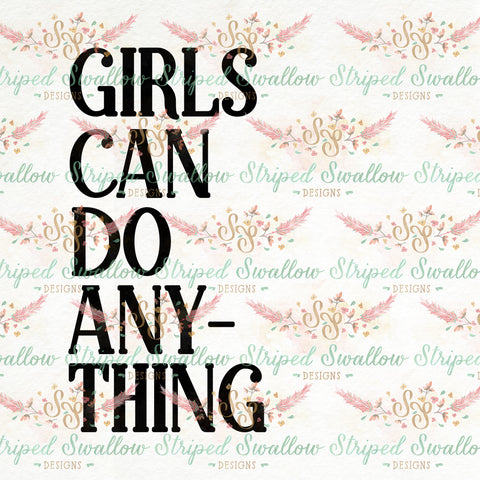 Girls Can Do Anything Digital Cut File