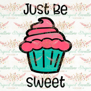 Just Be Sweet Layered Digital Cut File
