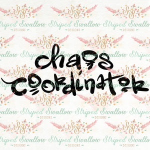 Chaos Coordinator Digital Cut File