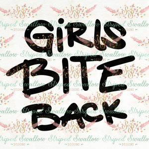 Girls Bite Back Digital Cut File
