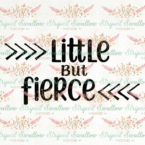 Little But Fierce Digital Cut File