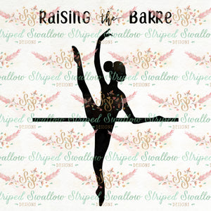 Raising the Barre Digital Cut File