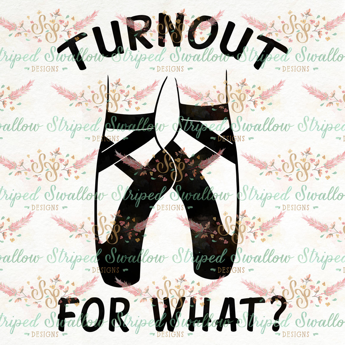 Turnout for What? Digital Cut File