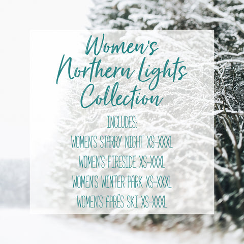 The Women's Northern Lights Collection