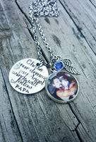 Memorial Necklace - Photo Necklace - Hand Stamped - Daddy Memorial - Mom memorial - Chase your Dreams - Graduation Gift - Custom Made