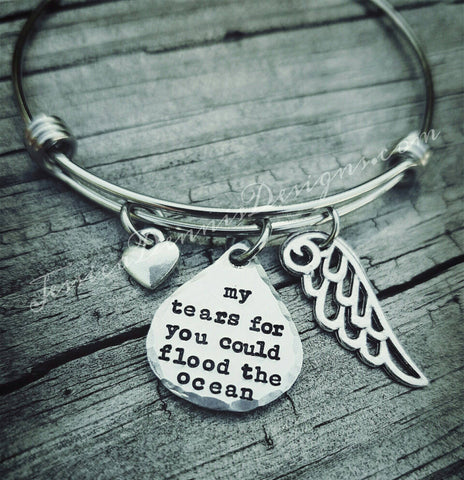 Teardrop Bracelet - My tears for you could flood the ocean - Memorial bracelet - Angel Wing Jewelry - In memory of my child - Child loss