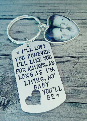 I'll love you forever I'll like you for always Hand Stamped Photo Keychain - Mother's Gift - Photo Key Ring - Memorial Keychain - Custom