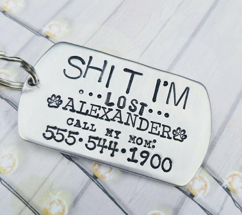 Large Dog Tag for Large or Medium dogs* SHIT I'm lost Tag- Custom made just for you - Pet ID Tag - Personalized Dog Tag - Lost Dog Tag