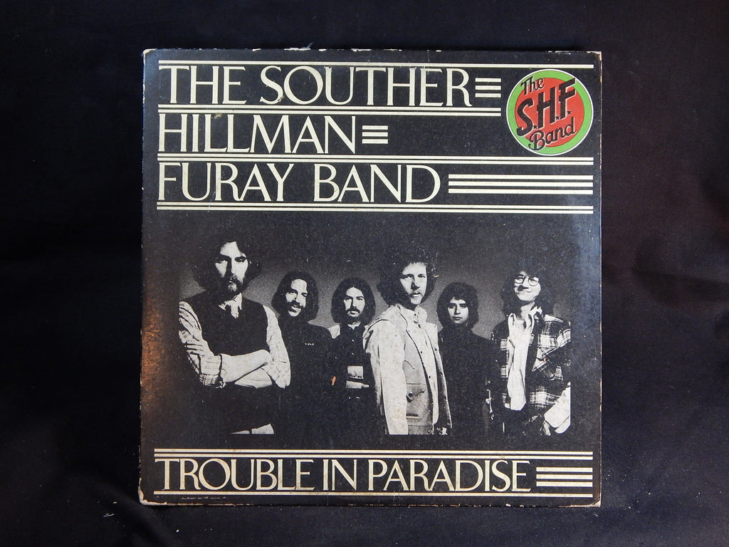 The Souther-Hillman-Furay Band - Trouble in Paradise (LP)