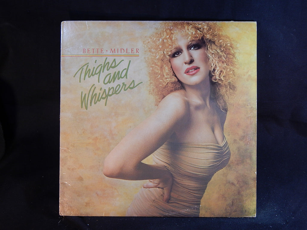 Bette Midler- Thighs and Wispers (LP)