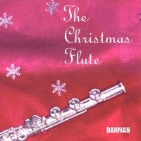 The Christmas Flute CD - Dan Lefler Music