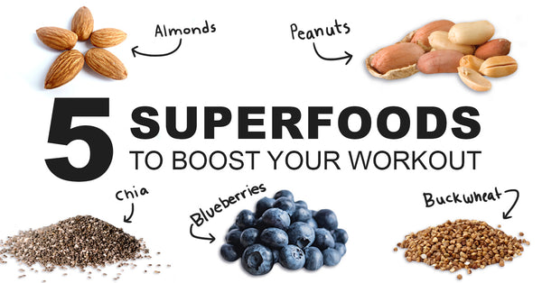 5 Superfoods to Boost Your Workout