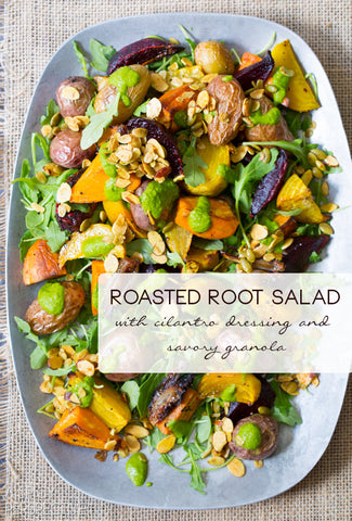 Roasted Root Salad with Cilantro Dressing & Savory Granola