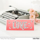 PRETTY PINK POSH:  Love Die Set