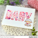 PRETTY PINK POSH: Welcome Little One Script | Die