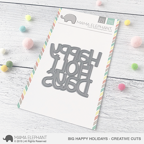 MAMA ELEPHANT: Big Happy Holidays Creative Cuts