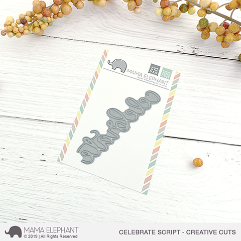MAMA ELEPHANT: Celebrate Script | Creative Cuts