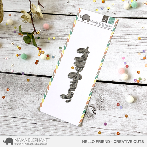 MAMA ELEPHANT: Hello Friend Script Creative Cuts