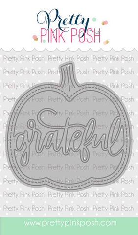 PRETTY PINK POSH:  Grateful Shaker Die