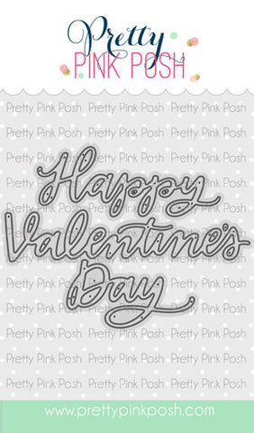 PRETTY PINK POSH: Happy Valentine's Day Script Die