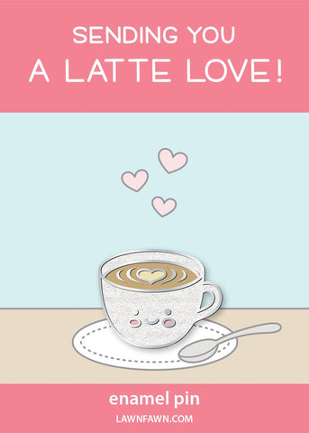 LAWN FAWN: A Latte Love | Enamel Pin.