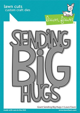 LAWN FAWN: Giant Sending Big Hugs | Lawn Cuts Die