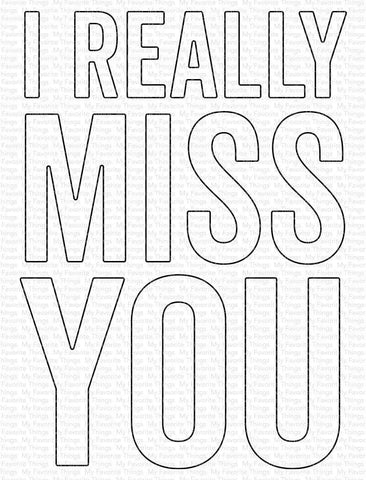 MFT STAMPS: I Really Miss You | Die-namics