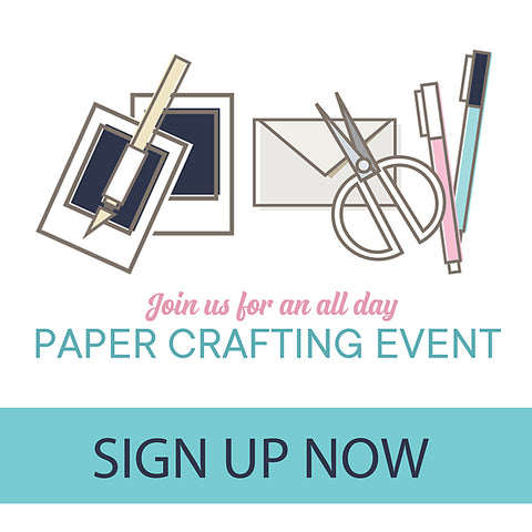 **SOLD OUT** February Crop / Paper Crafting Event (WEEKEND PURCHASE) **SOLD OUT**