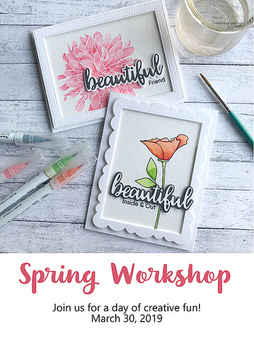 **SOLD OUT** SPRING WORKSHOP (Saturday, March 30, 2019) **SOLD OUT**