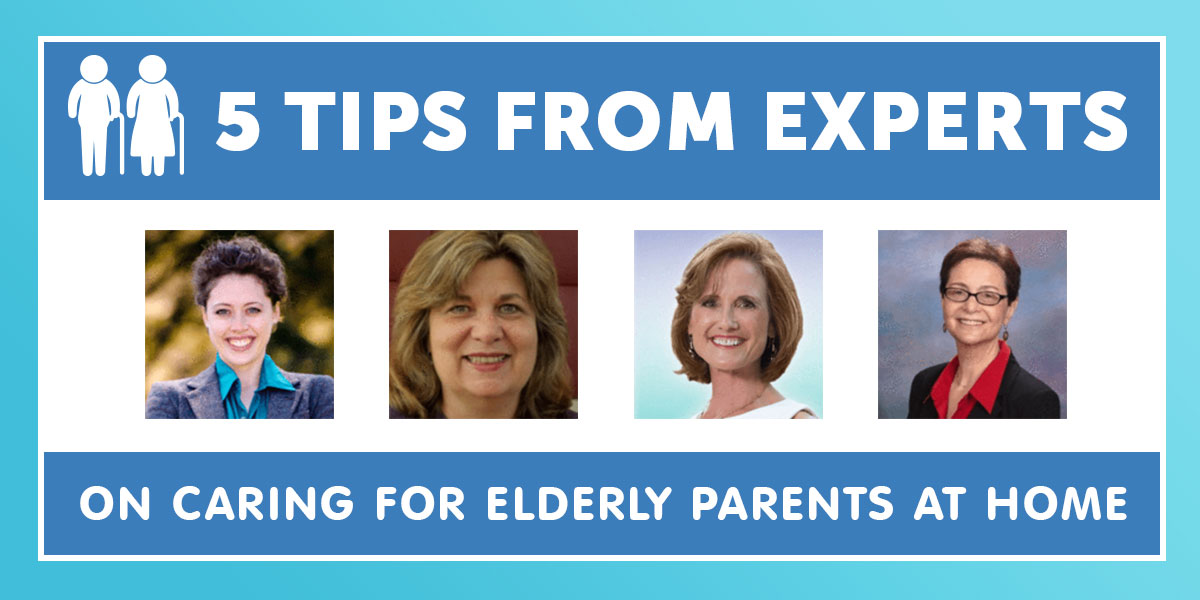 5 Tips from experts on Caring for Elderly Parents at Home