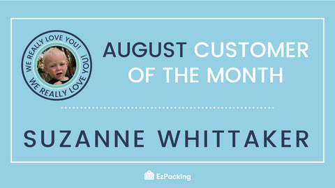 EzPacking's August 2018 Customer of the Month