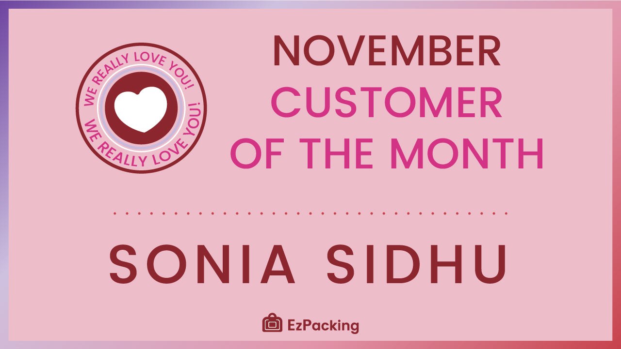 Ezpacking's November 2018 Customer Of The Month