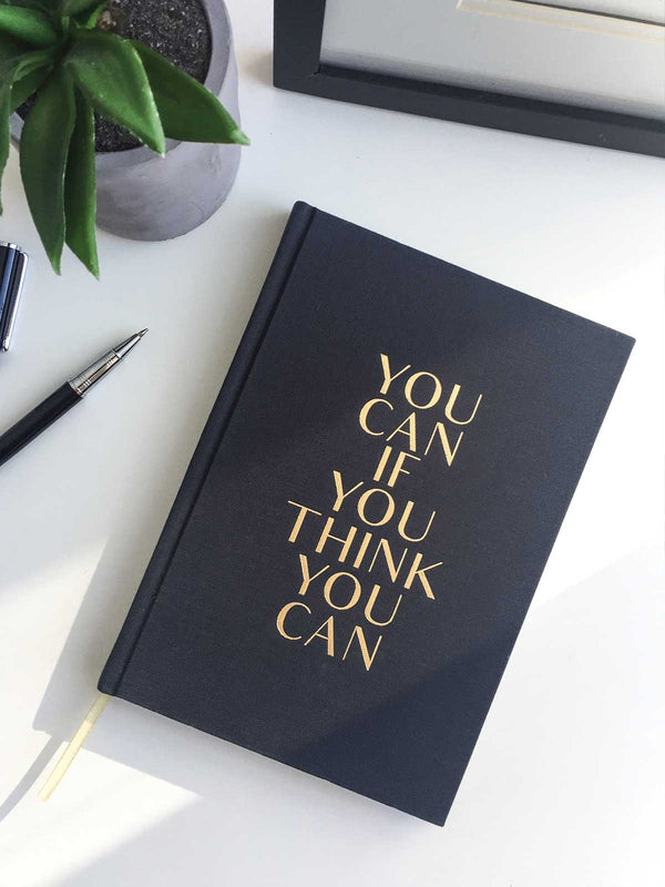 YOU CAN IF YOU THINK YOU CAN JOURNAL