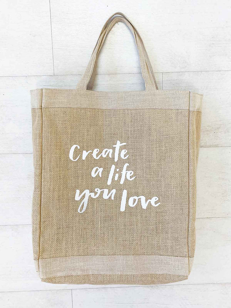 CREATE A LIFE YOU LOVE JUTE TOTE - WHITE