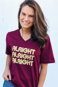 Alright, Alright, Alright Graphic Tee- Burgundy