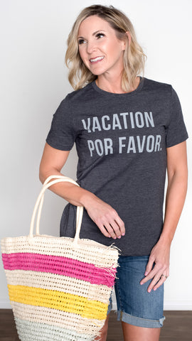 Vacation Por Favor Graphic Tee