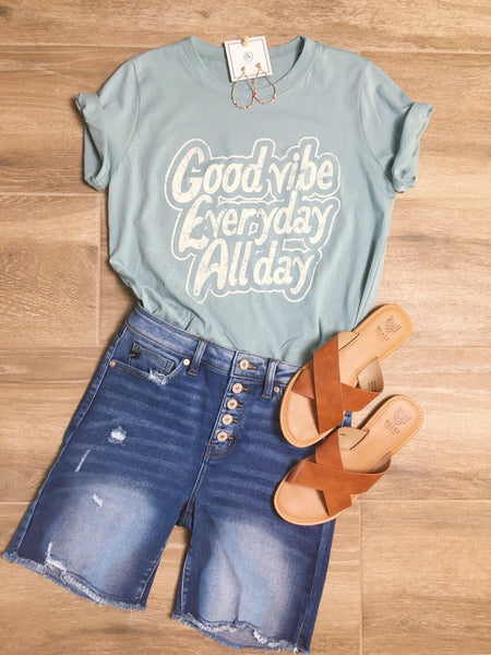Good Vibe, Every Day, All Day Graphic Top