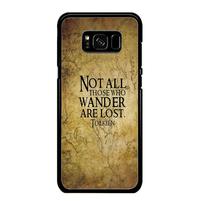 Not All Those Who Wander are Lost Tolkien Samsung Galaxy S8 Plus Case New Year Gifts 2020-Samsung Galaxy S8 Plus Cases-Recovery Case