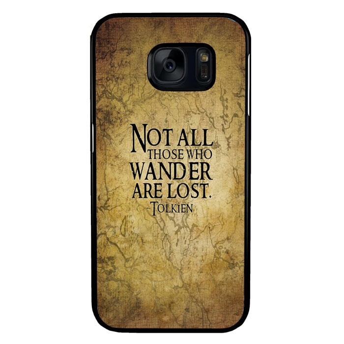 Not All Those Who Wander are Lost Tolkien Samsung Galaxy S7 Case New Year Gifts 2020-Samsung Galaxy S7 Cases-Recovery Case