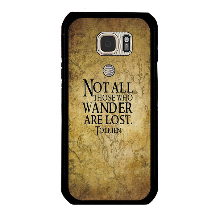 Not All Those Who Wander are Lost Tolkien Samsung Galaxy S7 Active Case New Year Gifts 2020-Samsung Galaxy S7 Active Cases-Recovery Case