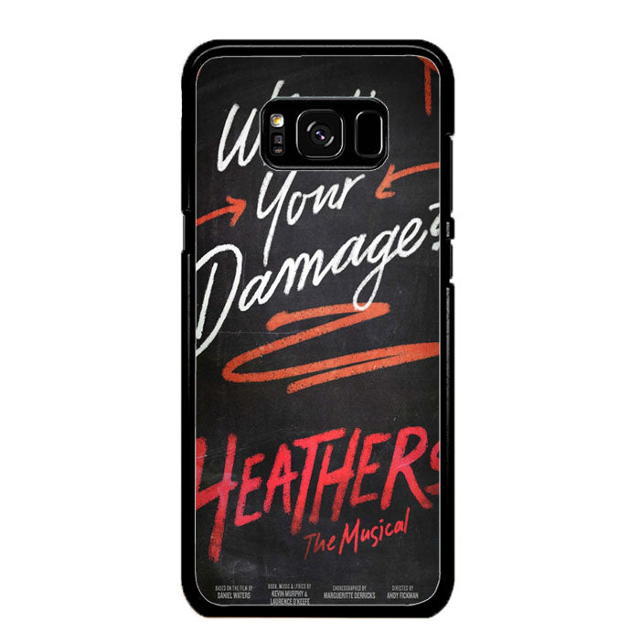 Heathers What's Your Damage - Broadway Musical A0630 Samsung Galaxy S8 Case New Year Gifts 2020-Samsung Galaxy S8 Cases-Recovery Case