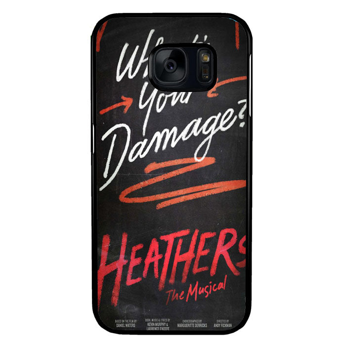Heathers What's Your Damage - Broadway Musical A0630 Samsung Galaxy S7 Case New Year Gifts 2020-Samsung Galaxy S7 Cases-Recovery Case