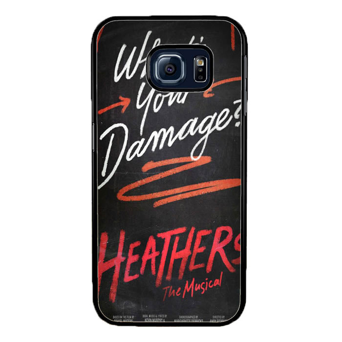 Heathers What's Your Damage - Broadway Musical A0630 Samsung Galaxy S7 Edge Case New Year Gifts 2020-Samsung Galaxy S7 Edge Cases-Recovery Case
