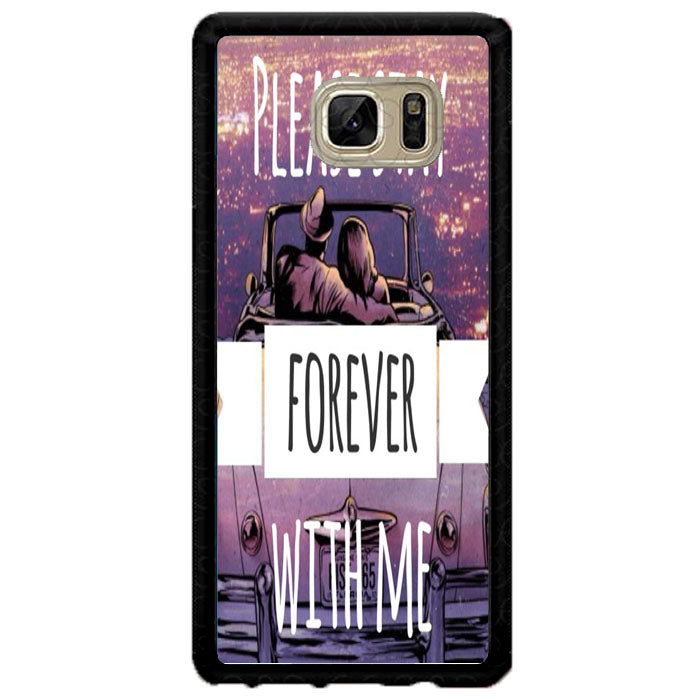 Please Stay Forever With Me A1443 Samsung Galaxy Note FE Fan Edition Case New Year Gifts 2020-Samsung Galaxy Note FE Fan Edition Cases-Recovery Case